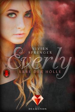 Everly 2: Erbe der Hölle von Sprenger,  Vivien