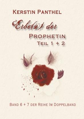 Erbe(n) der Prophetin von Panthel,  Kerstin