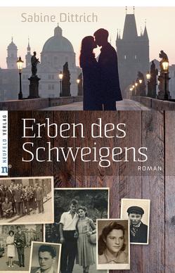 Erben des Schweigens von Dittrich,  Sabine