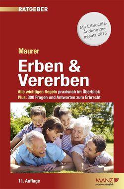 Erben & Vererben von Maurer,  Ewald