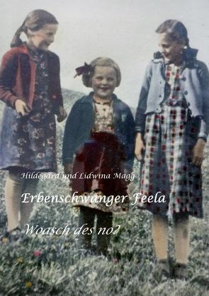 Erbenschwanger Feela von Echtler,  Hildegard, Rost,  Lidwina, Rost,  Richard