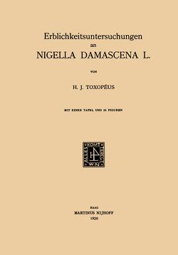 Erblichkeitsuntersuchungen an Nigella Damascena L. von Toxopéus,  Hendrik Jannes