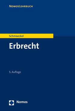 Erbrecht von Schmoeckel,  Mathias