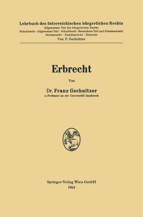 Erbrecht von Gschnitzer,  Franz