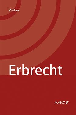 Erbrecht (broschiert) von Welser,  Rudolf