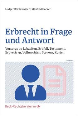 Erbrecht in Frage und Antwort von Hacker,  Manfred, Klinger,  Bernhard F.
