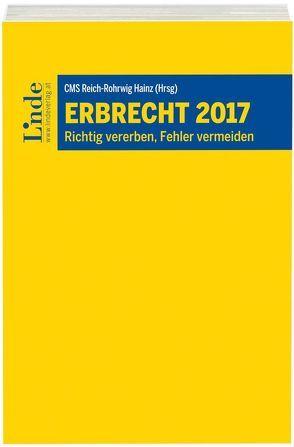 Erbrecht 2017 von Call,  Constantin, Reich-Rohrwig,  Johannes, Rizzi,  Paul, Szilagyi,  Theresa, Zimmermann,  Arno