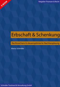 Erbschaft & Schenkung von Schindler,  Marius