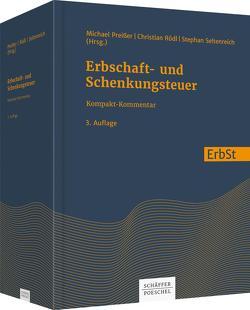 Erbschaft- und Schenkungsteuer von Preißer,  Michael, Rödl,  Christian, Seltenreich,  Stephan