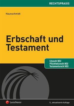 Erbschaft und Testament von Haunschmidt,  Franz