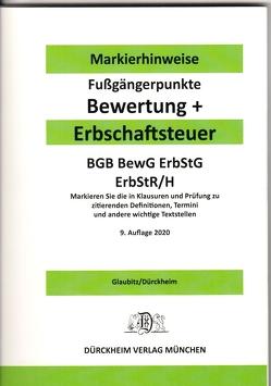 ERBSCHAFTSTEUER & BEWERTUNG Dürckheim-Markierhinweise/Fußgängerpunkte für das Steuerberaterexamen, ErbschaftsteuerR 2020-175 von Dürckheim,  Constantin, Glaubitz,  Thorsten