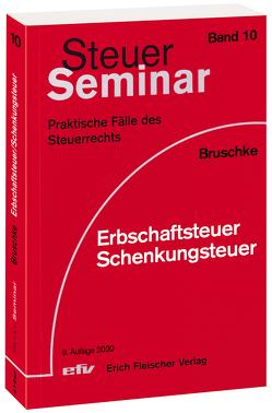 Erbschaftsteuer/Schenkungsteuer von Bruschke,  Gerhard