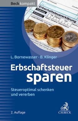 Erbschaftsteuer sparen von Bornewasser,  Ludger, Klinger,  Bernhard F.