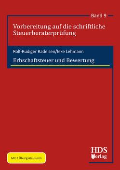 Erbschaftsteuer und Bewertung von Lehmann,  Elke, Radeisen,  Rolf-Rüdiger