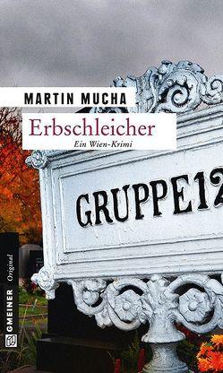 Erbschleicher von Mucha,  Martin