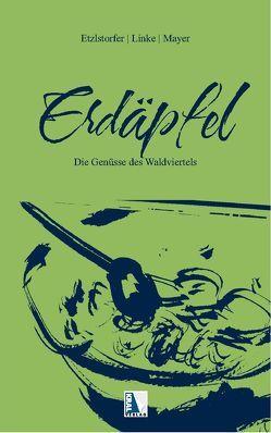 Erdäpfel von Etzlstorfer,  Hannes, Linke,  Reinhard, Mayer,  Christoph