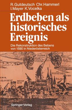 Erdbeben als historisches Ereignis von Gutdeutsch,  Rolf, Hammerl,  Christa, Mayer,  Ingeborg, Vocelka,  Karl