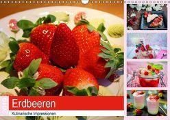 Erdbeeren 2019. Kulinarische Impressionen (Wandkalender 2019 DIN A3 quer) von Lehmann (Hrsg.),  Steffani