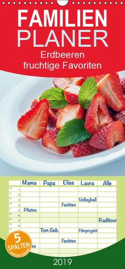 Erdbeeren – fruchtige Favoriten – Familienplaner hoch (Wandkalender 2019 , 21 cm x 45 cm, hoch) von Kaina,  Miriam