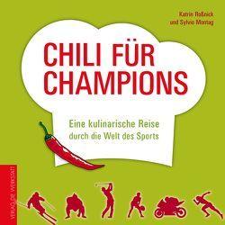 Chili für Champions von Montag,  Sylvio, Roßnick,  Katrin