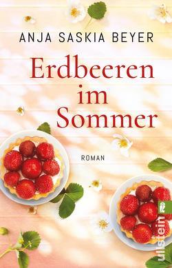 Erdbeeren im Sommer von Beyer,  Anja Saskia