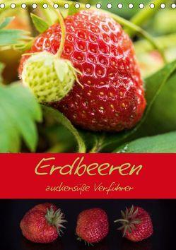 Erdbeeren – zuckersüße Verführer (Tischkalender 2019 DIN A5 hoch) von Teßen,  Sonja