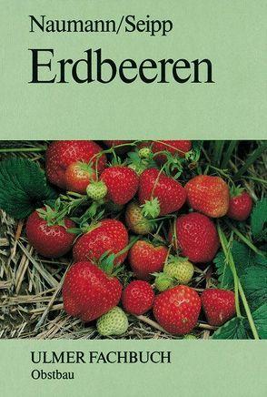 Erdbeeren von Naumann,  Wolf D, Seipp,  Dankwart