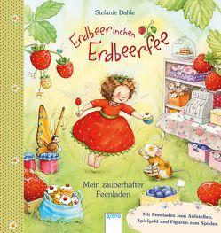 Erdbeerinchen Erdbeerfee. Mein zauberhafter Feenladen von Dahle,  Stefanie