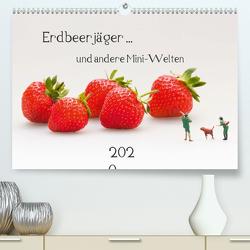 Erdbeerjäger … und andere Mini-Welten (Premium, hochwertiger DIN A2 Wandkalender 2020, Kunstdruck in Hochglanz) von Bogumil,  Michael