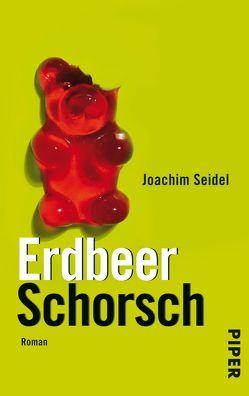 ErdbeerSchorsch von Seidel,  Joachim