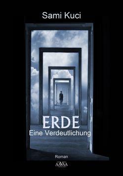 ERDE – Eine Verdeutlichung von Kuci,  Sami