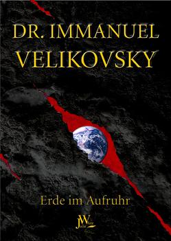 Erde im Aufruhr von Marx,  Christoph, Velikovsky,  Immanuel