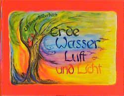 Erde, Wasser, Luft und Licht von Bockemühl,  Wera