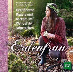 Erdenfrau von Fuchs-Haberl,  Renate, Mayer,  Elisabeth Maria