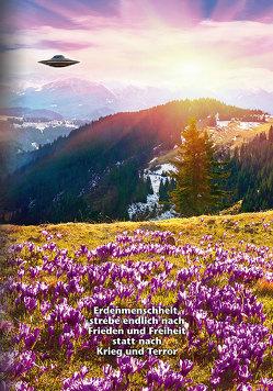 """Erdenmenschheit, strebe endlich nach Frieden und Freiheit statt nach Krieg und Terror von Meier,  """"Billy"""" Eduard Albert"""
