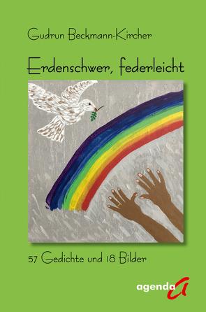 Erdenschwer, federleicht von Beckmann-Kircher,  Gudrun