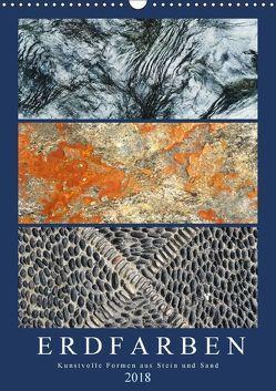Erdfarben – Kunstvolle Formen aus Stein und Sand (Wandkalender 2018 DIN A3 hoch) von Frost,  Anja