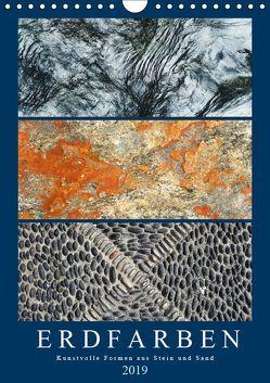 Erdfarben – Kunstvolle Formen aus Stein und Sand (Wandkalender 2019 DIN A4 hoch) von Frost,  Anja