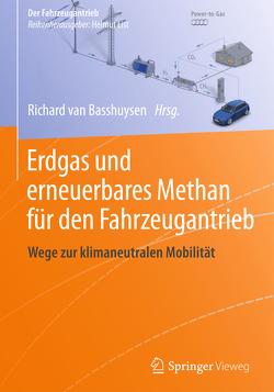 Erdgas und erneuerbares Methan für den Fahrzeugantrieb von van Basshuysen,  Richard