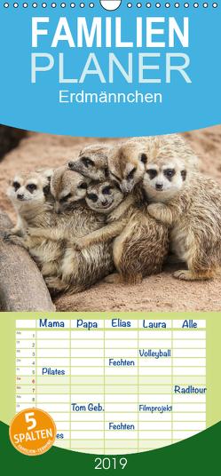 Erdmännchen – Familienplaner hoch (Wandkalender 2019 , 21 cm x 45 cm, hoch) von Stanzer,  Elisabeth