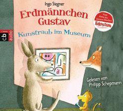 Erdmännchen Gustav – Kunstraub im Museum von Schepmann,  Philipp, Siegner,  Ingo