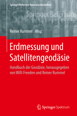 Erdmessung und Satellitengeodäsie von Rummel,  Reiner