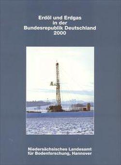 Erdöl und Erdgas in der Bundesrepublick Deutschland 2000 von Kosinowski,  Michael, Lösch,  Joachim, Pasternak,  Michael