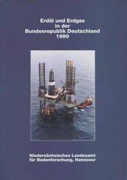 Erdöl und Erdgas in der Bundesrepublik Deutschland 1999 von Kosinowski,  Michael, Pasternak,  Michael