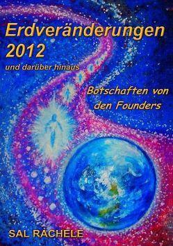 Erdveränderungen 2012 und darüber hinaus von Gerold,  Seeger, Helen,  Seeger, Rachele,  Sal