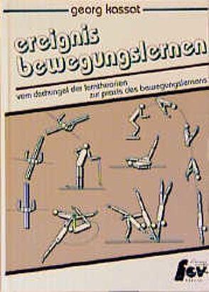 Ereignis Bewegungslernen von Kassat,  Georg