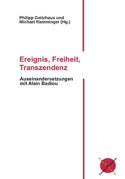 Ereignis, Freiheit, Transzendenz von Geitzhaus,  Philipp, Ramminger,  Michael