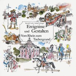 Ereignisse und Gestalten von Gängel,  Adolf, Kröll,  Bruno, Lehr,  Rudolf