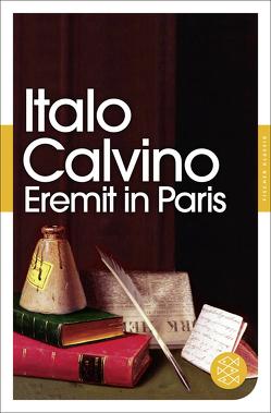 Eremit in Paris von Calvino,  Italo, Kroeber,  Burkhart, Martens,  Ina