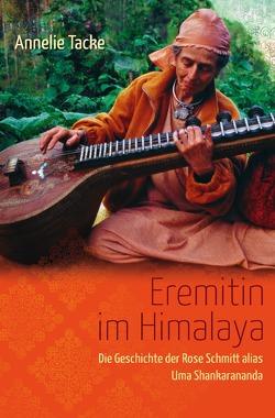 Eremitin im Himalaya von Tacke,  Annelie